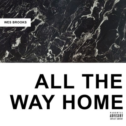 Wes Brooks - All The Way Home (#FromTheCloud)