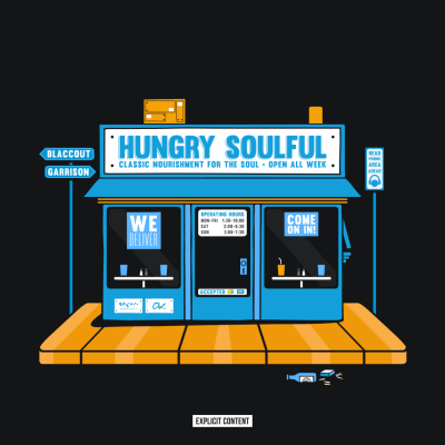 BlaccOut Garrison - Hungry Soulful (EP) front
