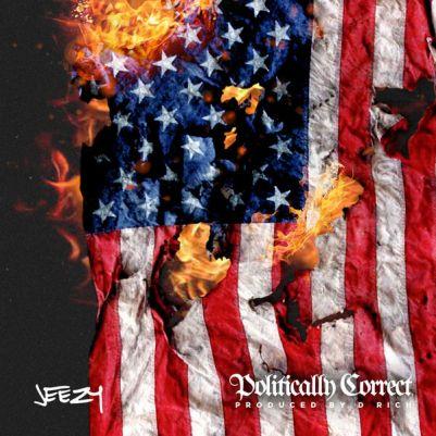 Jeezy - Politically Correct (EP)