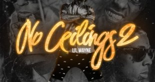 Lil Wayne - No Ceilings 2 (Mixtape + Trailer) cover