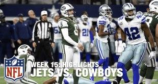 Jets vs. Cowboys - Week 15 Highlights