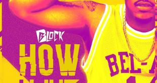 Block - How I Like (Audio)
