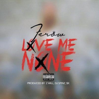 Ferow - Love Me None (Audio)