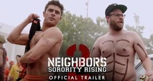 Neighbors 2 starring Seth Rogen & Zac Efron - Official Trailer