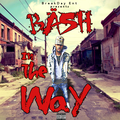 Bash - In The Way (Audio)