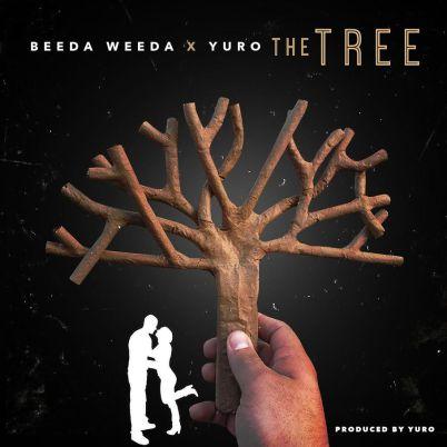 Beeda Weeda x Yuro - The Tree (Audio)
