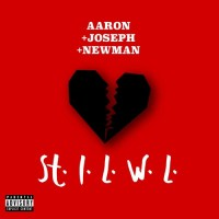 Aaron Joseph Newman – St.I.L.W.L. (#FromTheCloud)