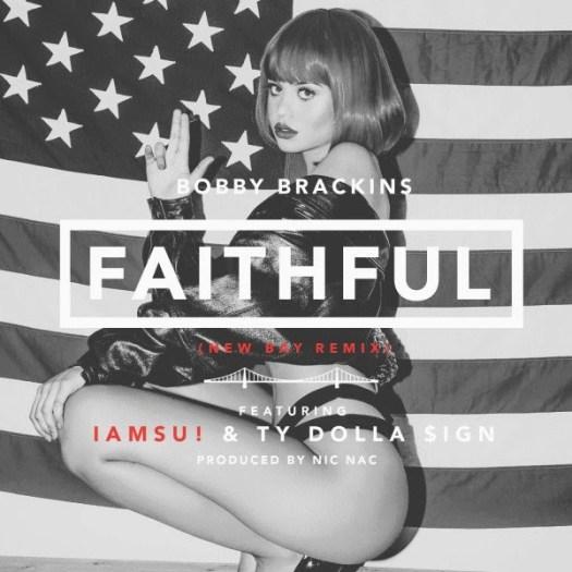 Bobby Brackins - Faithful New Bay RMX ft. IAMSU