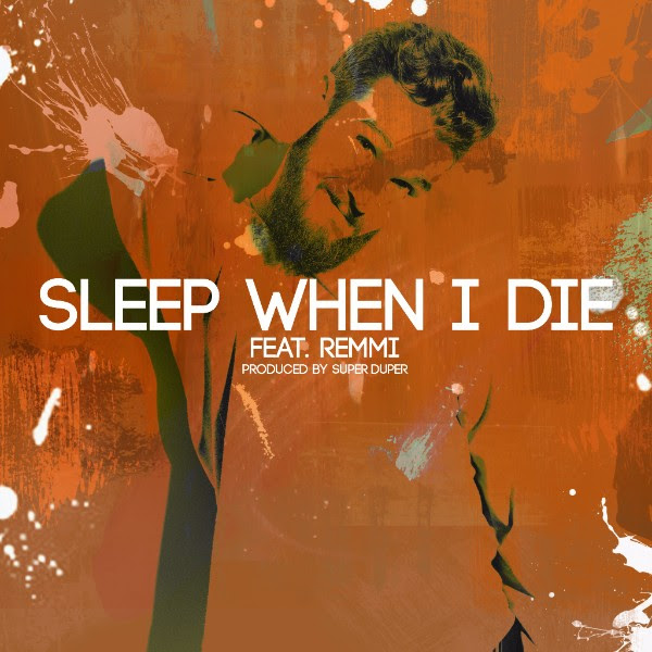 Jung Youth (ft. Remmi) - Sleep When I Die