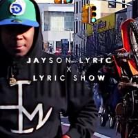 Jayson Lyric – Just The Intro (Video)
