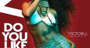 Victoria Monét - Do You Like It (Audio)