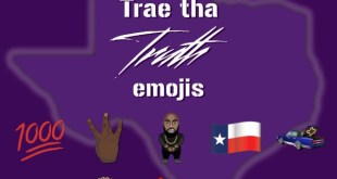 Trae Tha Truth Teams Up With Emoji Fame and the Result is Emoji Flame