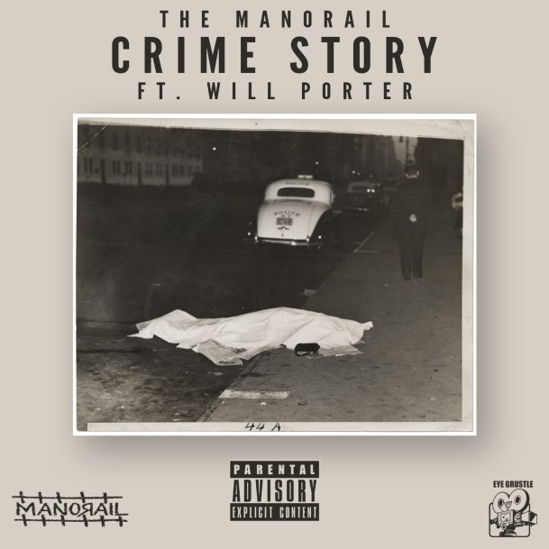 The Manorail ft. Will Porter - Crime Story (Audio)