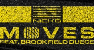 Nick B ft. Brookfield Duece - Moves (Audio)