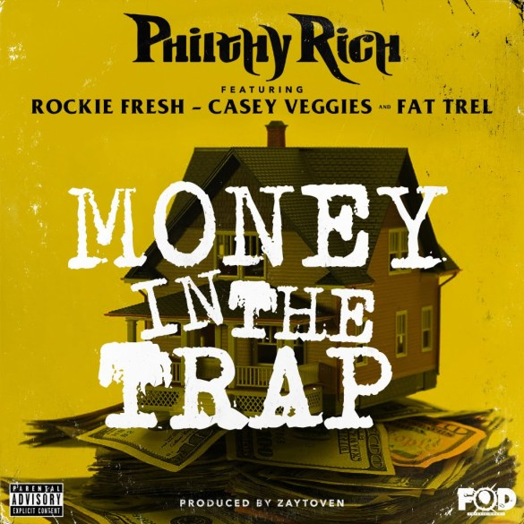 Philthy Rich ft. Casey Veggies, Rockie Fresh & Fat Trel - Money In The Trap (Audio)