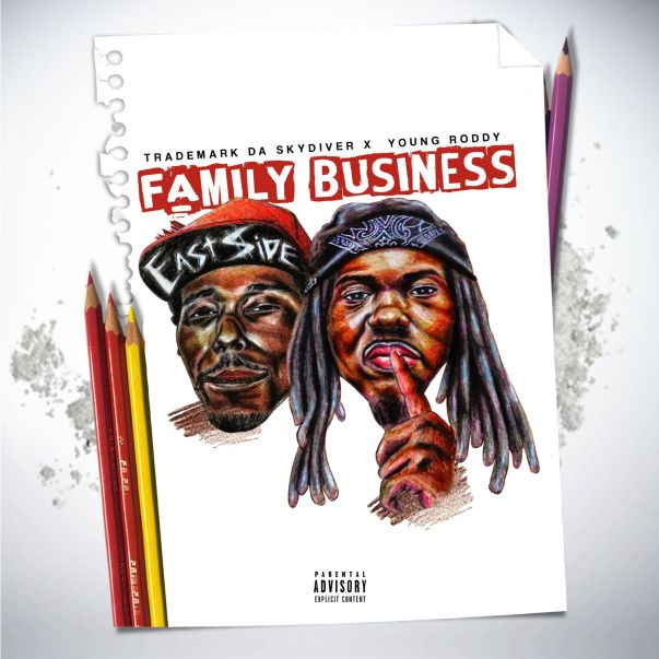 Trademark Da Skydiver x Young Roddy - Family Business (Album Stream)
