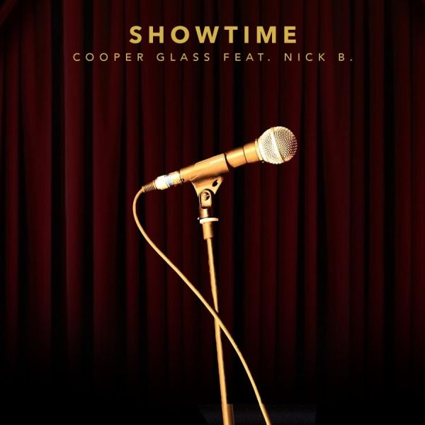 Cooper Glass featuring Nick B - Showtime (Audio)