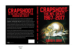 The New Book Crapshoot — The NFL Draft: 1967-2017 Is the Encyclopedia of the Modern NFL Draft