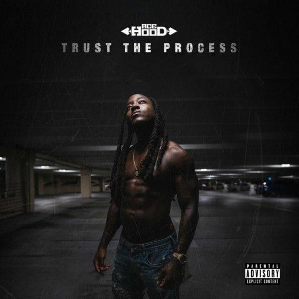 Ace Hood - Trust The Process (Mixtape)