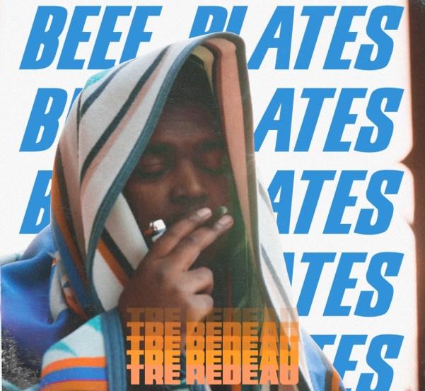 Tre Redeau - Beef Plates (Audio)