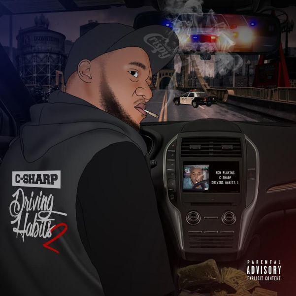 C-Sharp - Driving Habits 2 (Mixtape)