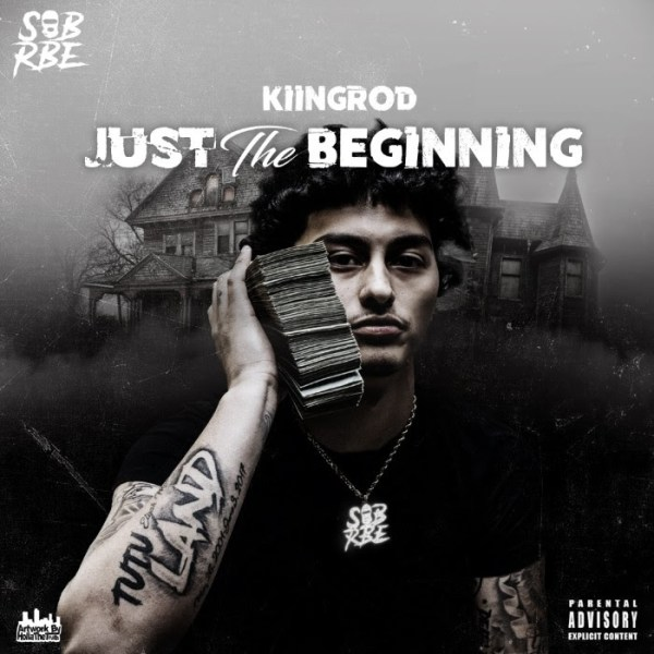 KiingRod - Just The Beginning (Mixtape)