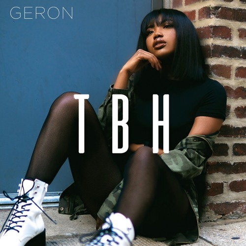 Geron - TBH (Audio)
