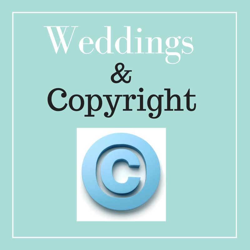 Weddings And Copyright