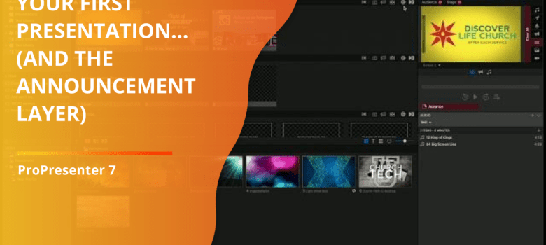 Your first presentation (and the announcements layer)