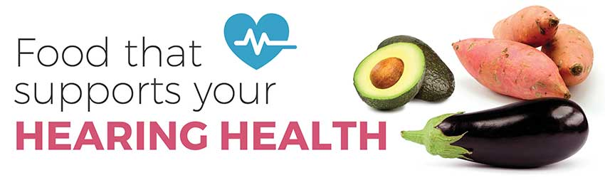 Food that supports your hearing health