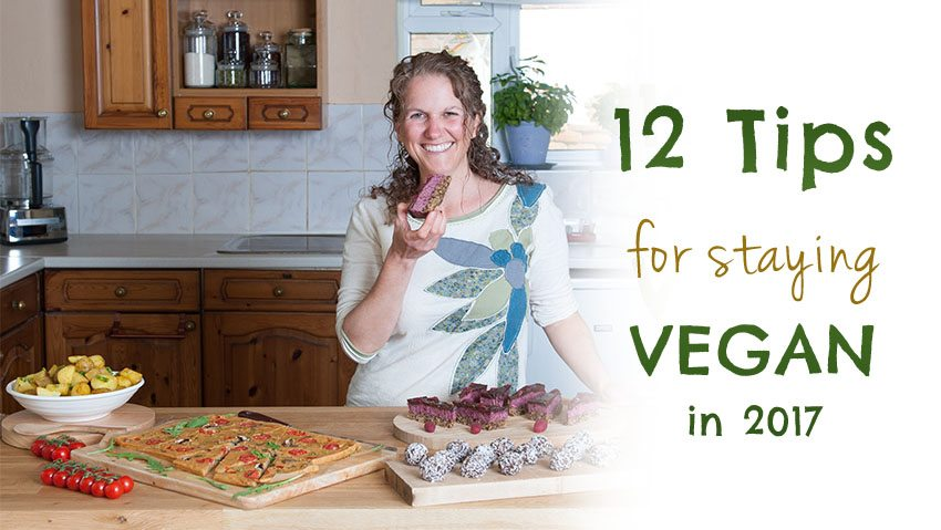 12 Tips for Staying Vegan in 2017