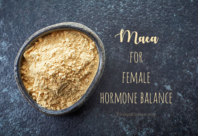 Maca for female hormone balance - PMS, Menopause, Adrenals (with recipes)