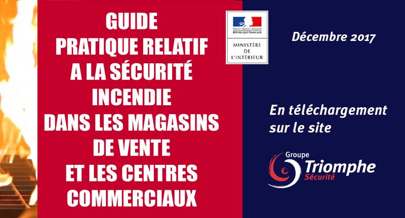Guide Pratique Sécurité incendie dans les magasins de vente et les centres commerciaux