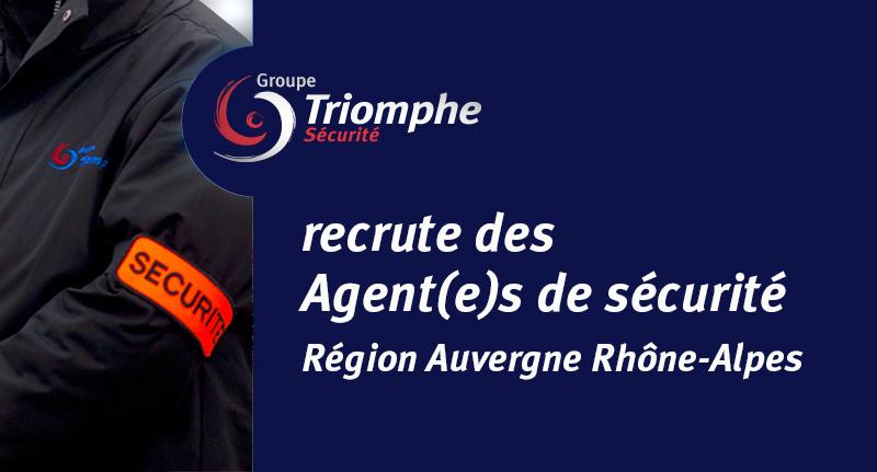 Le Groupe Triomphe Sécurité recherche des Agent(e)s de Sécurité expérimenté(e)s ou débutant(e)s – Région Auvergne Rhône-Alpes
