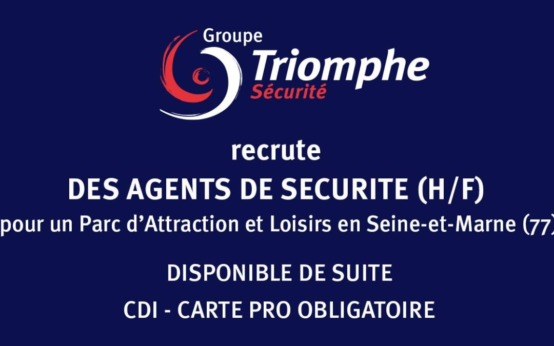TRIOMPHE SECURITE RECRUTE DES AGENTS DE SECURITE (H/F) en CDI