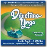 Drivetime Yoga audio, trip wellness, travel books