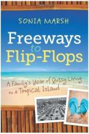 freeways to flip flops, trip wellness, travel books