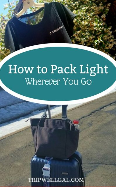 How to pack light wherever you go