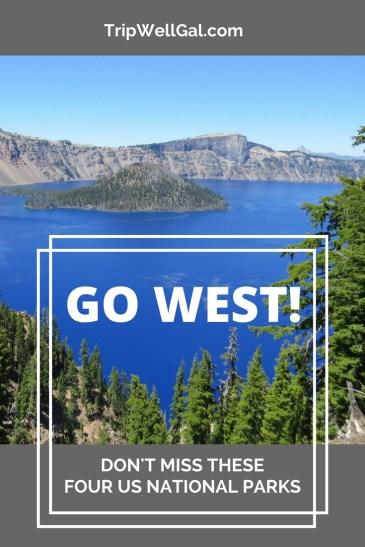 Go West Four US National Parks road trip