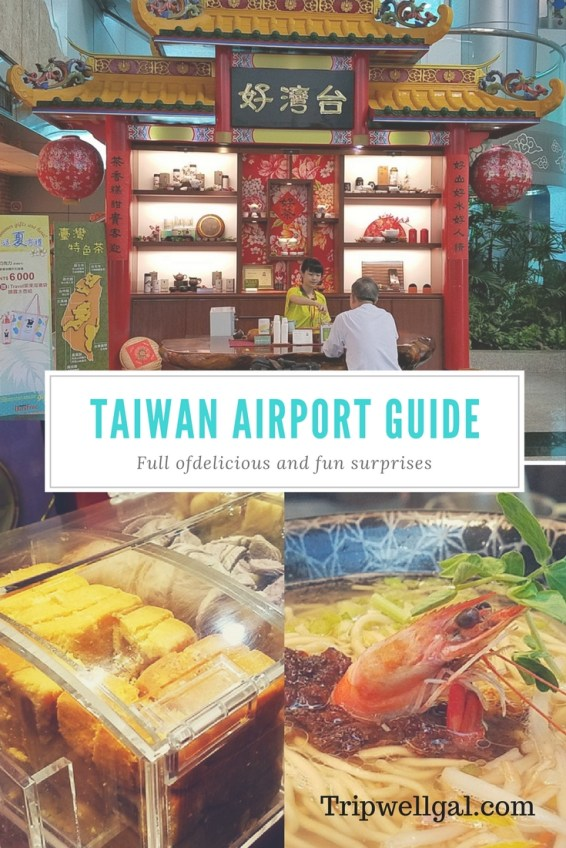 Taiwan airport guide tips for a long layover at Taoyuan