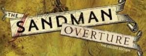 Neil Gaiman Talks The Sandman: Overture