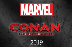 Conan Returns To Marvel Comics Next Year