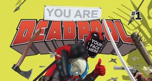 Marvel Releases You Are Deadpool Series