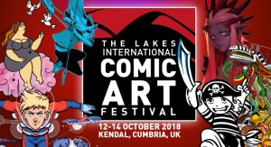 Here's A Quick Guide to the Lakes International Comic Art Festival Plus New Guest News