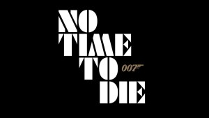 Universal Unveils New Poster For James Bond: No Time To Die