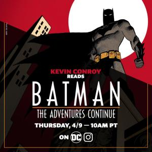 Kevin Conroy Reads Batman: The Adventures Continue Live for Fans Today