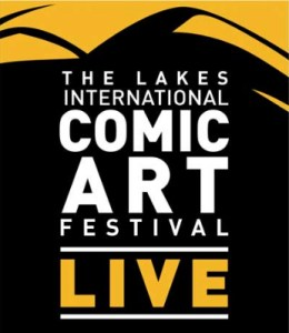Lakes International Comic Art Festival LIVE! – Programming Plans Revealed