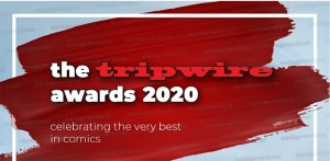 The Tripwire Awards 2020 Reveal Their Winners