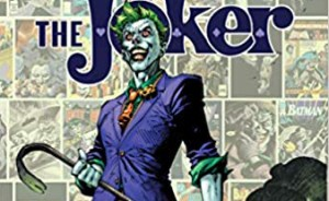 Tripwire Reviews DC's The Joker: 80 Years Of The Clown Prince Of Crime