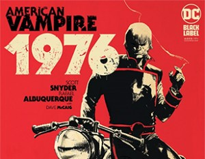 Take A First Look At DC's American Vampire 1976
